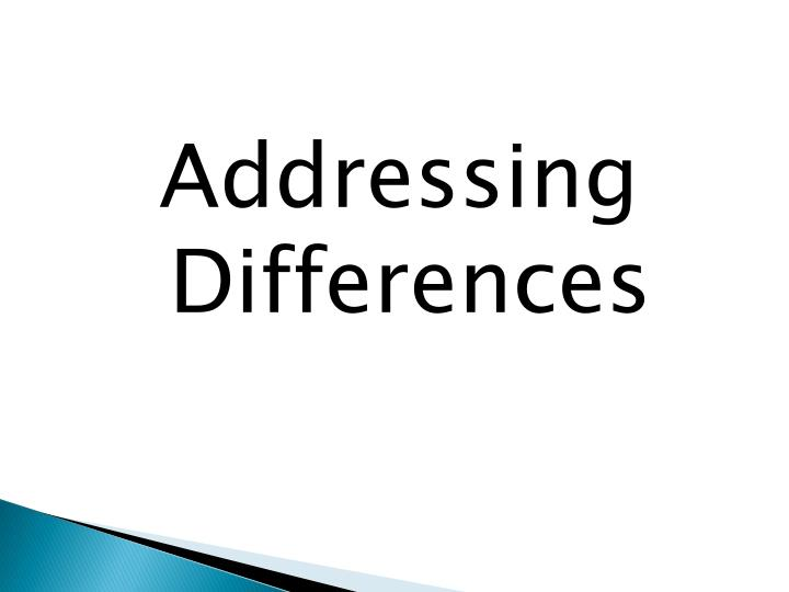 Addressing Differences