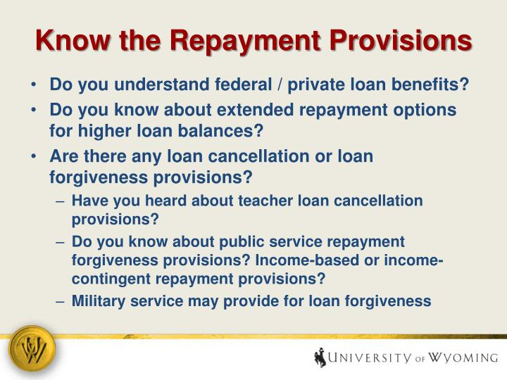 Know the Repayment Provisions