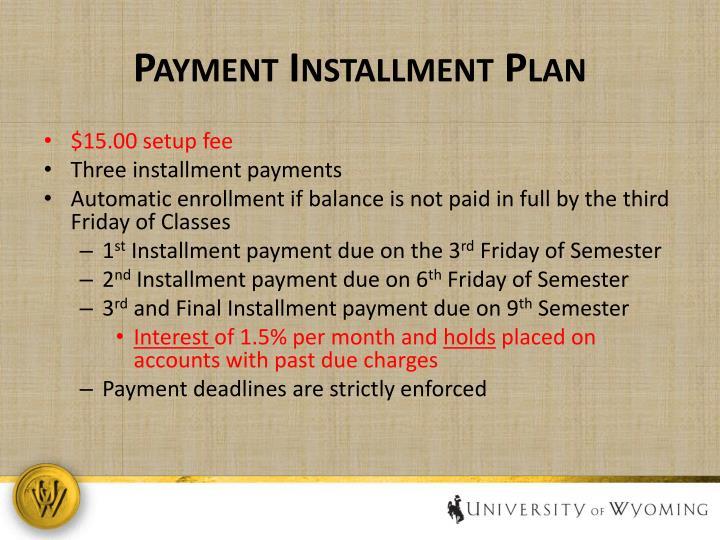 Payment Installment Plan