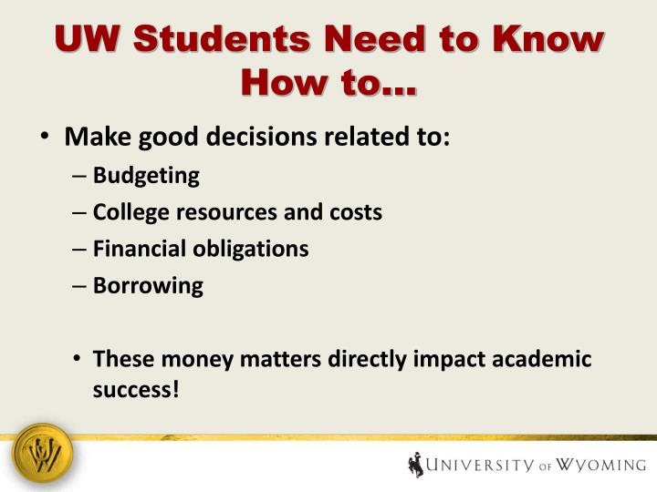 UW Students Need to Know How to…