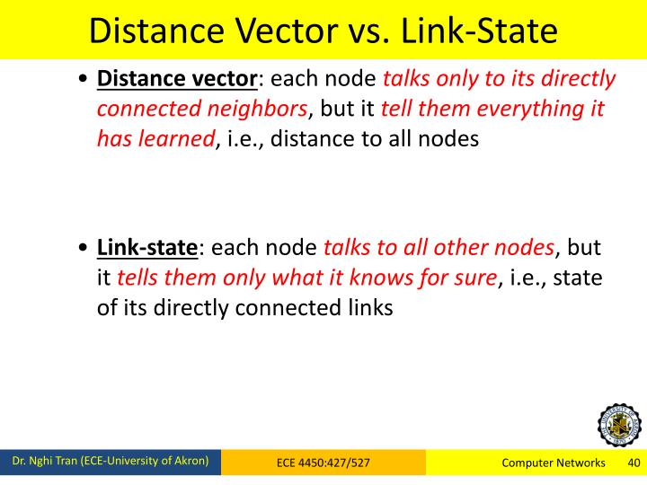 Distance Vector vs. Link-State