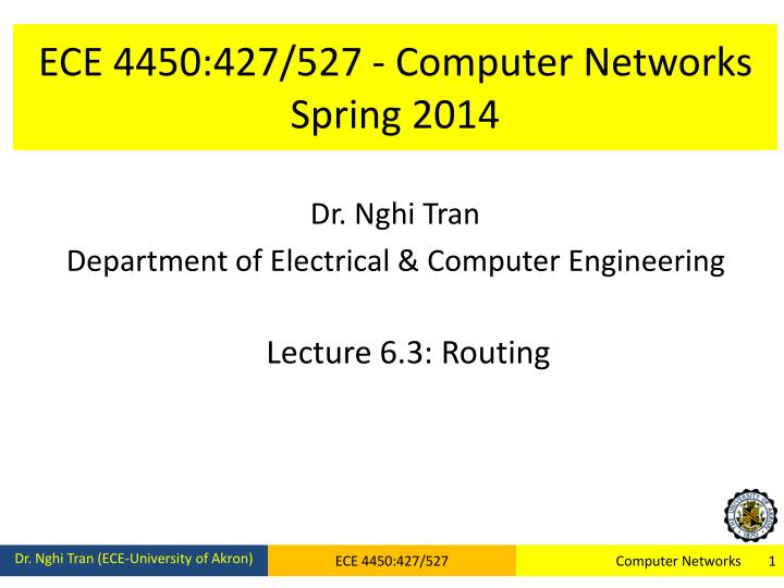 Ece 4450 427 527 computer networks spring 2014