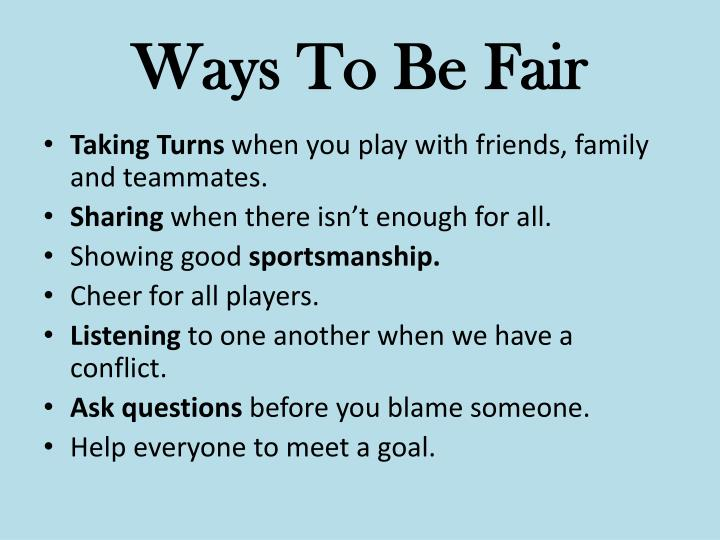 Ways To Be Fair