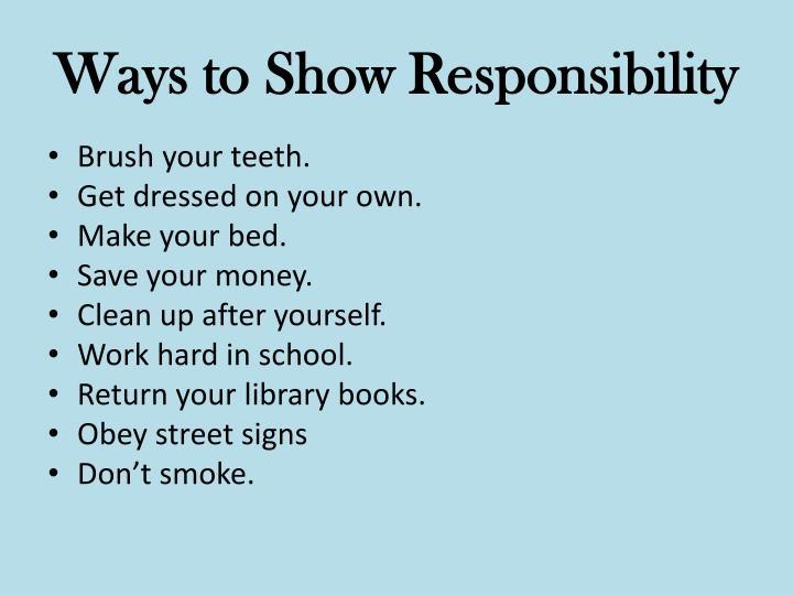 Ways to Show Responsibility