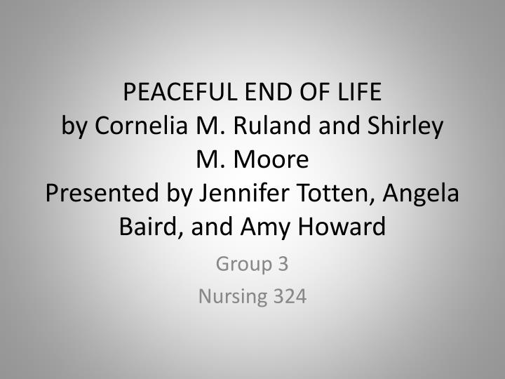PEACEFUL END OF LIFE