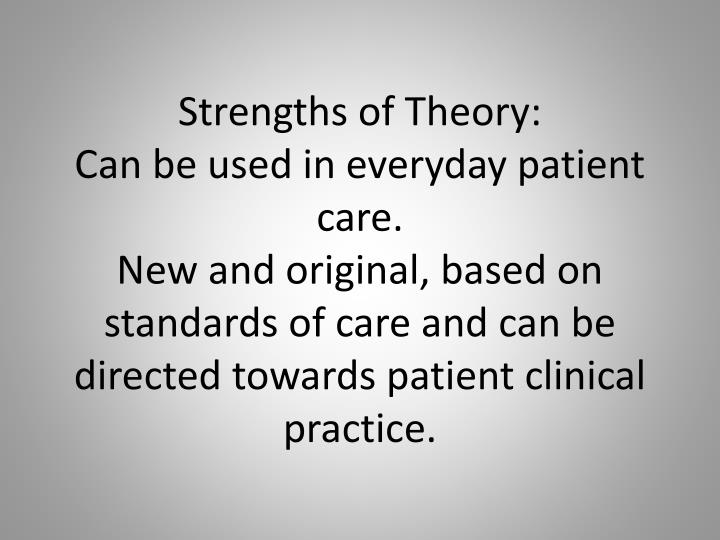 Strengths of Theory: