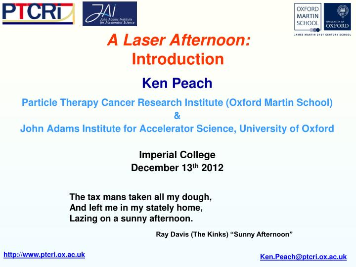 A laser afternoon introduction