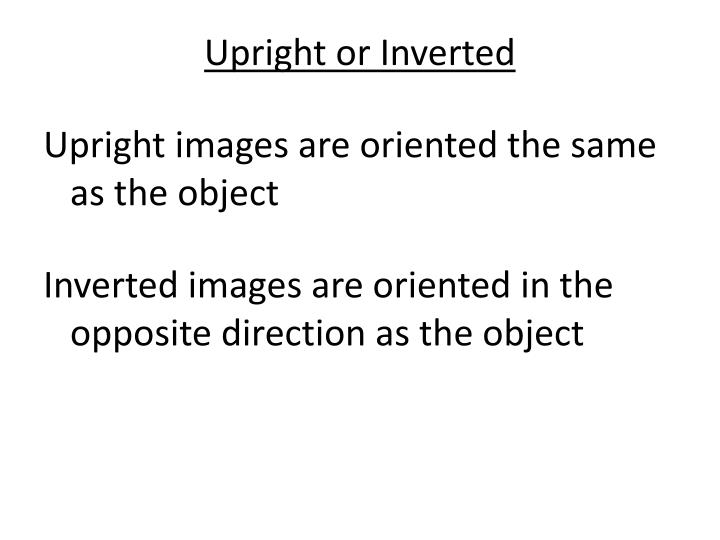 Upright or Inverted
