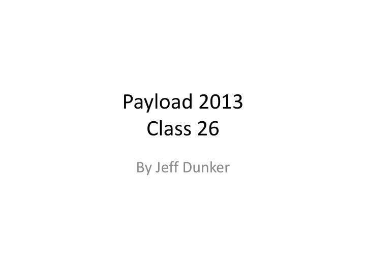 Payload 2013