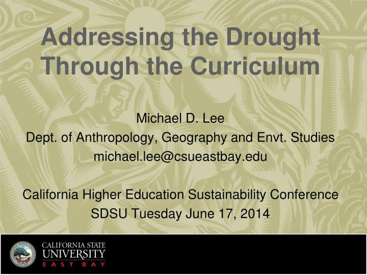 Addressing the Drought Through the Curriculum