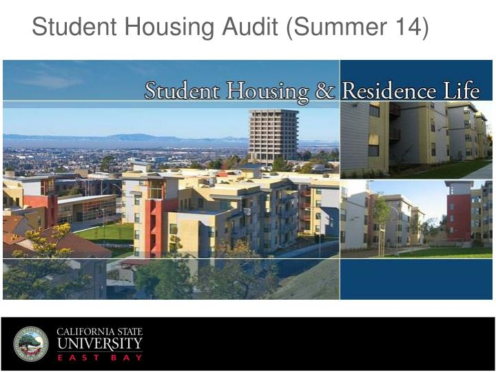 Student Housing Audit (Summer 14)