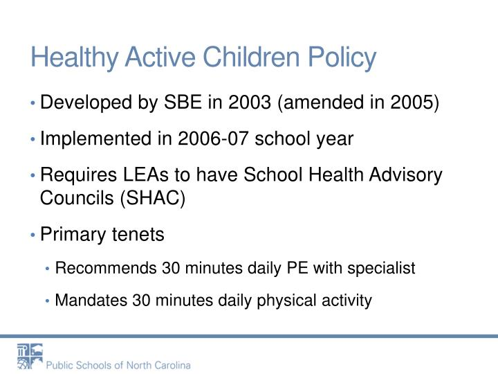 Healthy active children policy