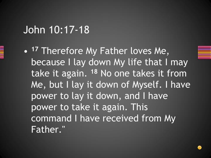 John 10:17-18