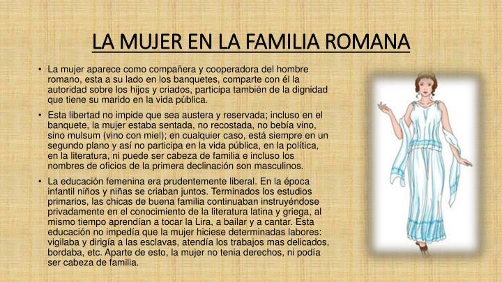 LA MUJER EN LA FAMILIA ROMANA