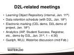 d2l related meetings