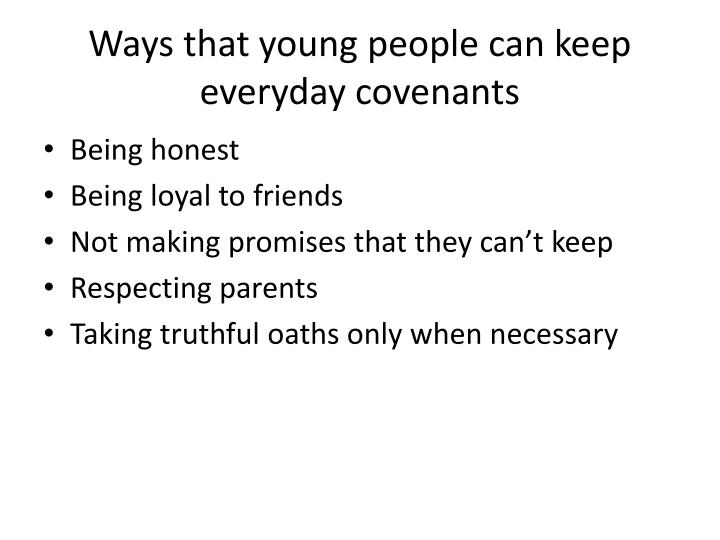 Ways that young people can keep everyday covenants