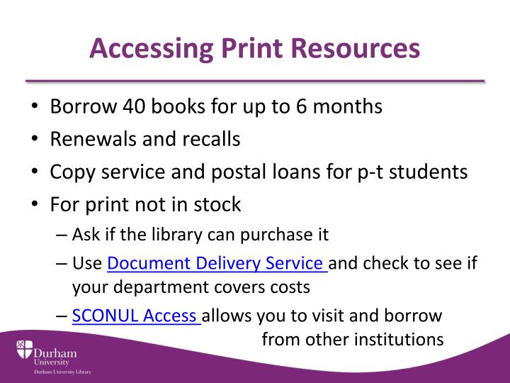 Accessing Print Resources