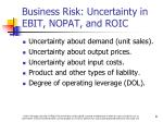 business risk uncertainty in ebit nopat and roic
