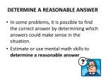 determine a reasonable answer