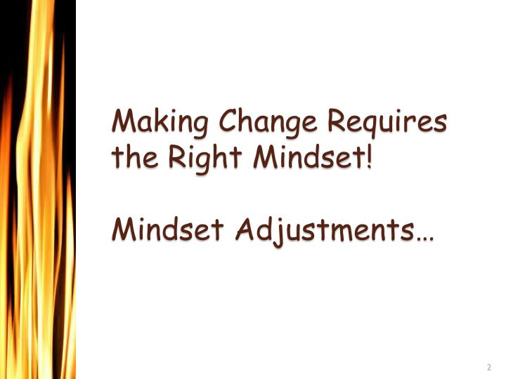 Making Change Requires the Right Mindset!