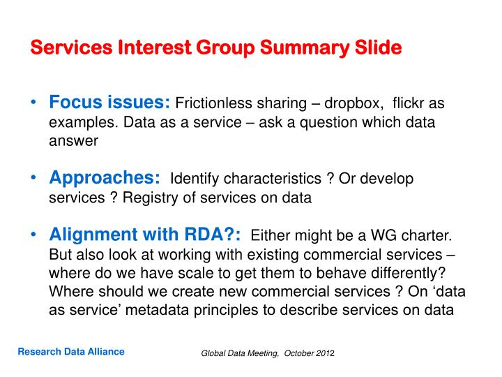 Services Interest Group Summary Slide