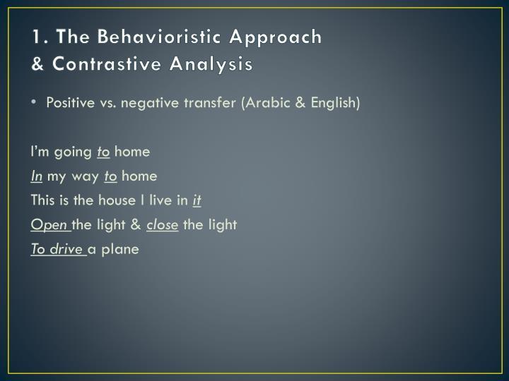 1. The Behavioristic
