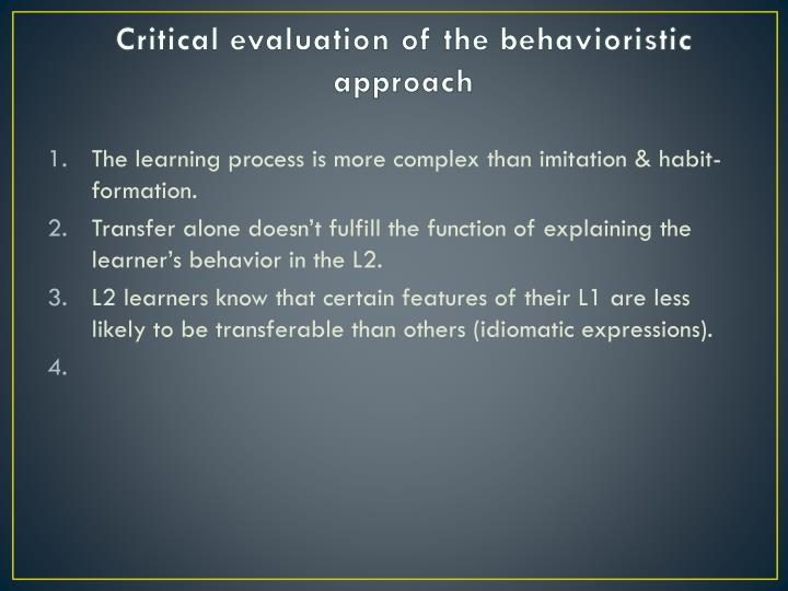 Critical evaluation of the behavioristic approach
