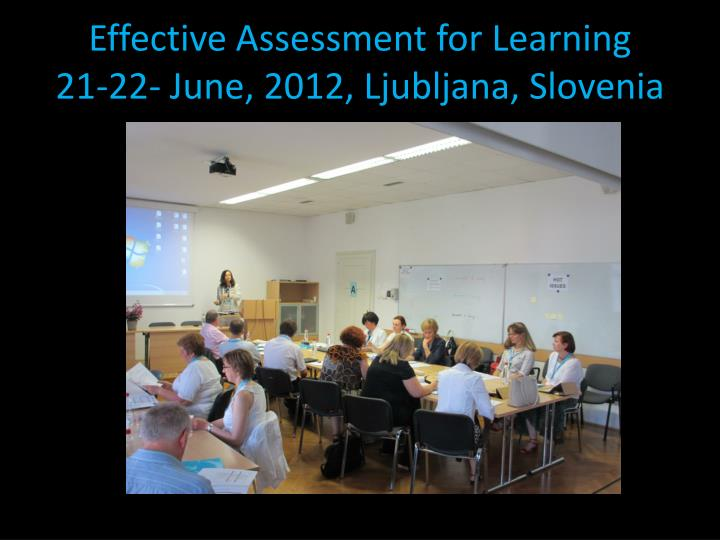 Effective assessment for learning 21 22 june 2012 ljubljana slovenia minute paper