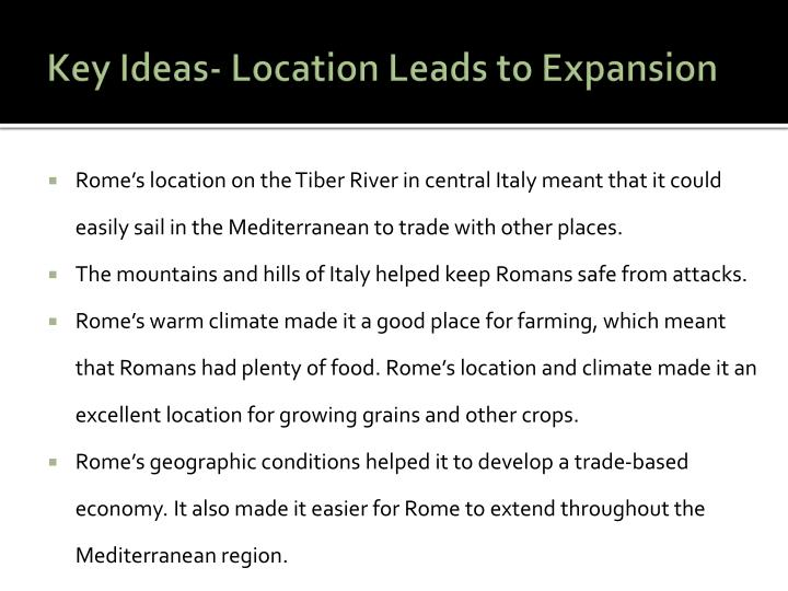 Key Ideas- Location Leads to Expansion