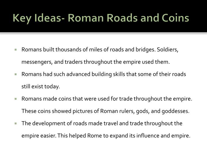 Key Ideas- Roman Roads and Coins