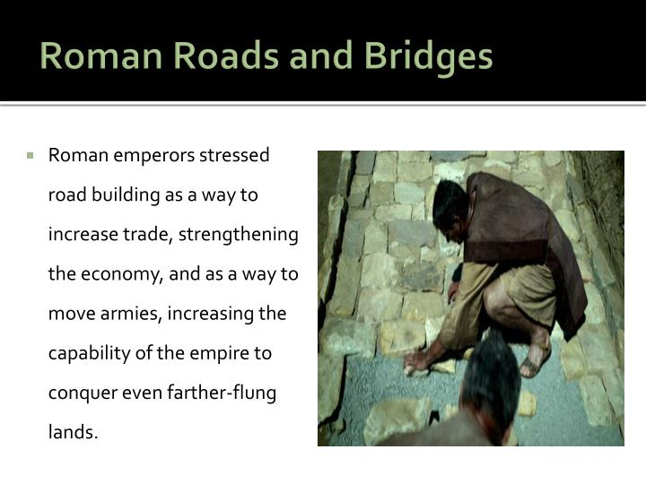 Roman Roads and Bridges