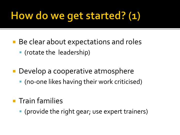 How do we get started? (1)