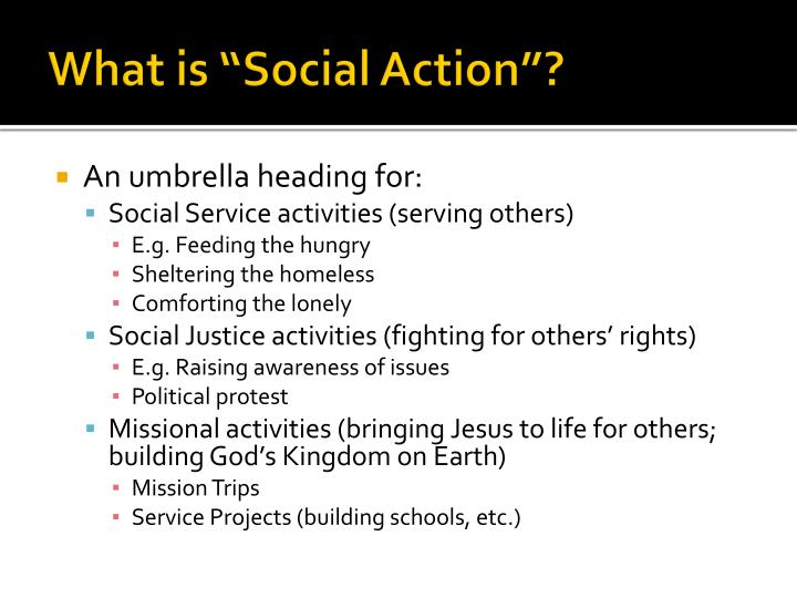 "What is ""Social Action""?"