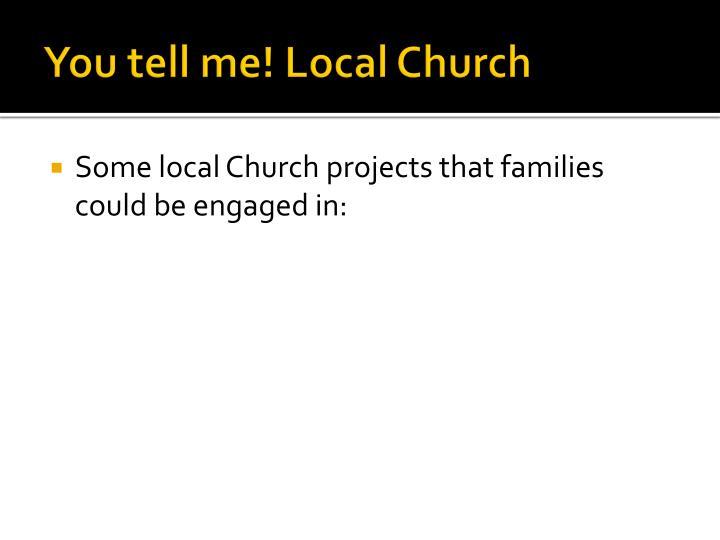 You tell me! Local Church