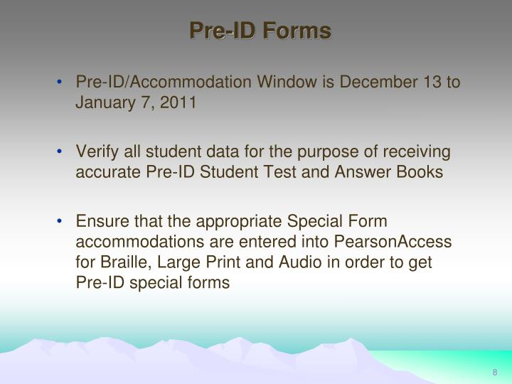 Pre-ID Forms