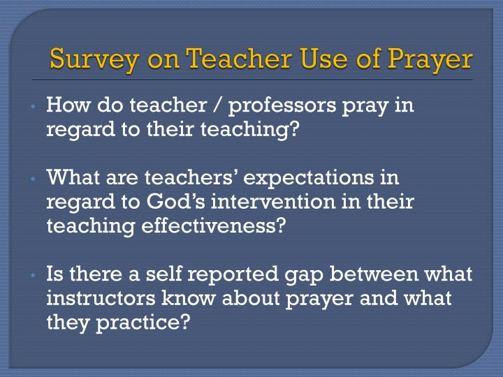 Survey on Teacher Use of Prayer
