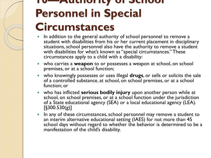 10—Authority of School Personnel in Special Circumstances
