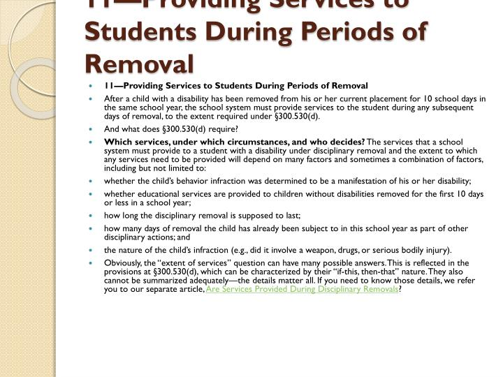 11—Providing Services to Students During Periods of Removal