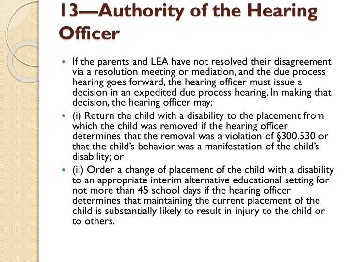 13—Authority of the Hearing Officer