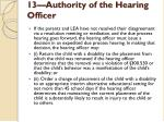 13 authority of the hearing officer