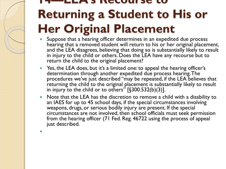 14—LEA's Recourse to Returning a Student to His or Her Original Placement