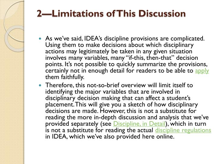2—Limitations of This Discussion