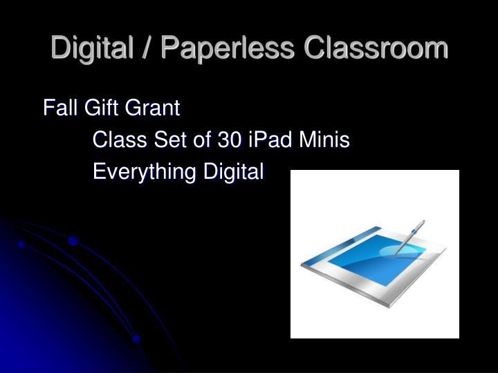 Digital / Paperless Classroom