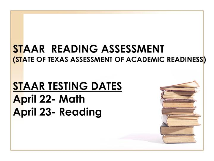 STAAR  READING ASSESSMENT