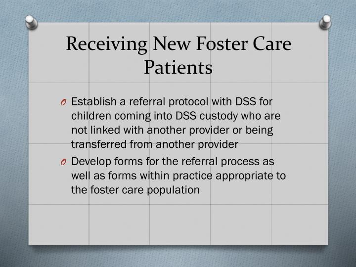 Receiving New Foster Care Patients