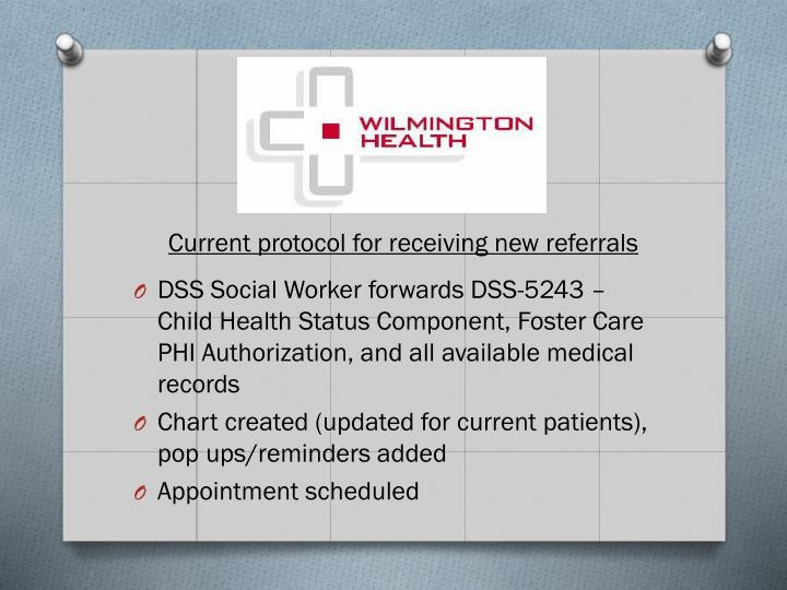 DSS Social Worker forwards DSS-5243 – Child Health Status Component, Foster Care PHI Authorization, and all available medical records