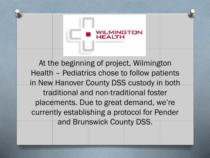 At the beginning of project, Wilmington Health – Pediatrics chose to follow