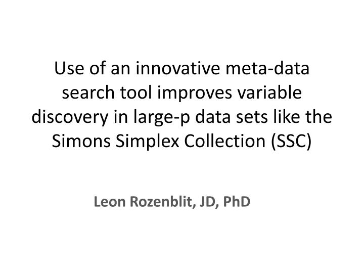 Use of an innovative meta-data search tool