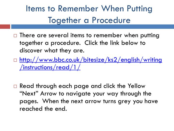 Items to Remember When Putting Together a Procedure