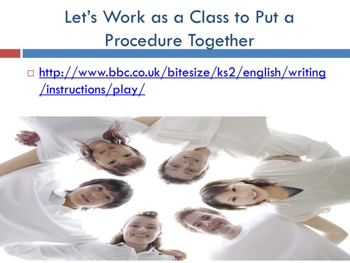 Let's Work as a Class to Put a Procedure Together